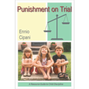 Punishment on Trial: A Resource Guide to Child Discipline