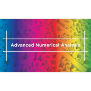 Advanced Numerical Analysis