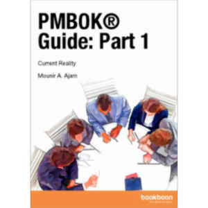 PMBOK® Guide: Part 1 Current Reality