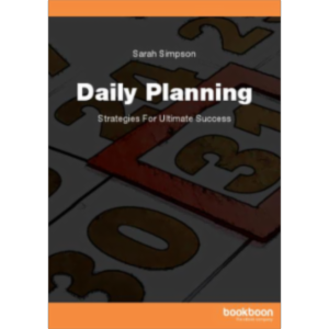 Daily Planning Strategies For Ultimate Success
