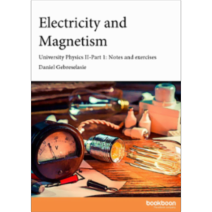 Electricity and Magnetism University Physics II-Part 1: Notes and exercises icon