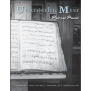 Understanding Music: Past and Present