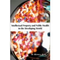 Intellectual Property and Public Health in the Developing World icon