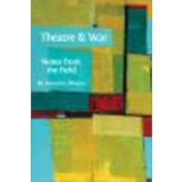 Theatre and War: Notes from the Field icon