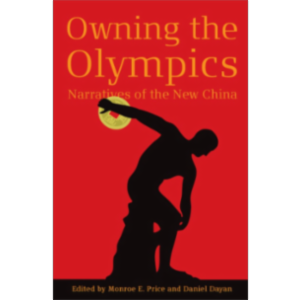 Owning the Olympics: Narratives of the New China icon