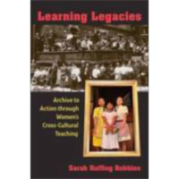 Learning Legacies: Archive to Action through Women's Cross-Cultural Teaching icon
