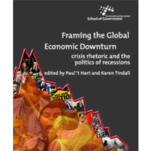 Framing the Global Economic downturn : Crisis rhetoric and the politics of reces... icon