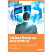 Database Design and Implementation: A practical introduction using Oracle SQL icon