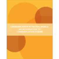 Communication in the Real World: An Introduction to Communication Studies