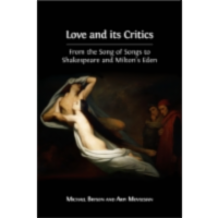 Love and its Critics: From the Song of Songs to Shakespeare and Milton's Eden icon