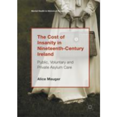 The Cost of Insanity in Nineteenth-Century Ireland | SpringerLink icon