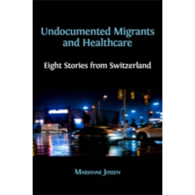 Undocumented Migrants and Healthcare: Eight Stories from Switzerland icon