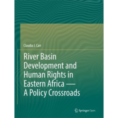 River Basin Development and Human Rights in Eastern Africa — A Policy Crossroads | SpringerLink icon