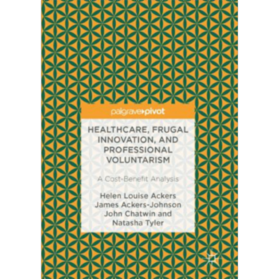 Healthcare, Frugal Innovation, and Professional Voluntarism | SpringerLink icon