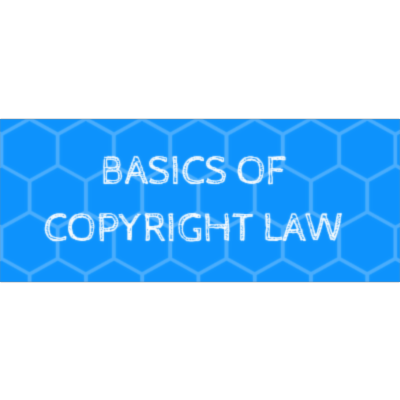 Basics of Copyright Law for Educators