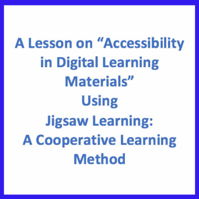 "A Lesson on ""Accessibility in Digital Learning Materials"" Using Jigsaw Learning:  A Cooperative Learning Method icon"