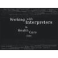 Working With Interpreters In Health Care