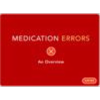 Medication Errors: An Overview