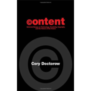 Content: Selected Essays on Technology, Creativity, Copyright, and the Future of the Future icon