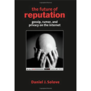 The Future of Reputation: Gossip, Rumor, and Privacy on the Internet icon
