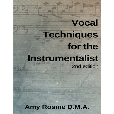 Vocal Techniques for the Instrumentalist
