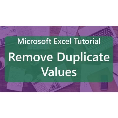 Microsoft Excel Tutorial: Remove Duplicate Values