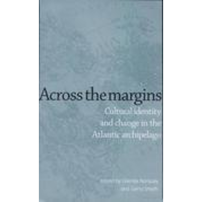 Across the margins - Cultural identity and change in the Atlantic archipelago icon