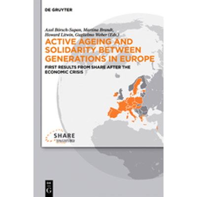 Active ageing and solidarity between generations in Europe - First results from SHARE after the economic crisis icon