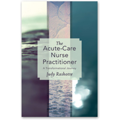 The Acute-Care Nurse Practitioner: A Transformational Journey icon