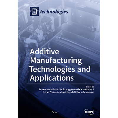Additive Manufacturing Technologies and Applications icon