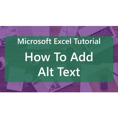 Microsoft Excel Tutorial: How To Add Alt Text icon