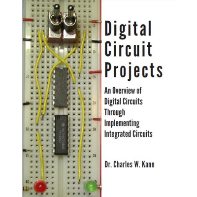 Digital Circuit Projects: An Overview of Digital Circuits Through Implementing Integrated Circuits icon