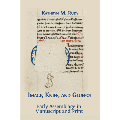 Image, Knife, and Gluepot: Early Assemblage in Manuscript and Print icon
