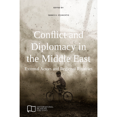 Conflict and Diplomacy in the Middle East: External Actors and Regional Rivalries icon
