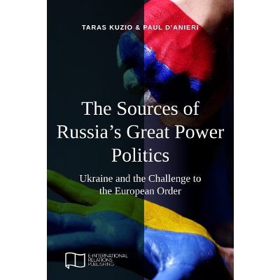 The Sources of Russia's Great Power Politics: Ukraine and the Challenge to the European Order icon