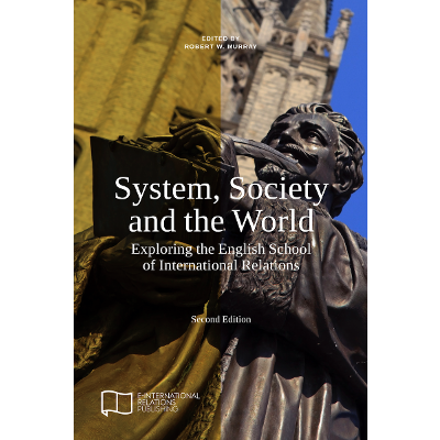 System, Society and the World: Exploring the English School of International Relations (Second Edition) icon
