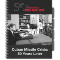 Cuban Missile Crisis: 50 Years Later