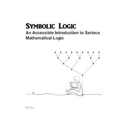 Symbolic Logic: An Accessible Introduction to Serious Mathematical Logic icon
