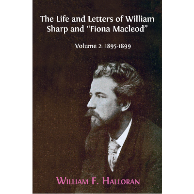 "The Life and Letters of William Sharp and ""Fiona Macleod"". Volume 2: 1895-1899 icon"