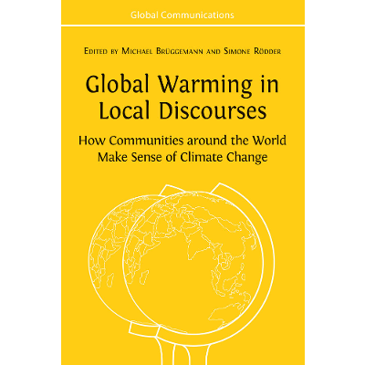 Global Warming in Local Discourses: How Communities around the World Make Sense of Climate Change icon