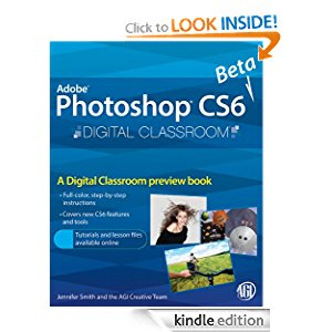 Photoshop CS6 Beta New Features: Digital Classroom Preview