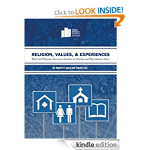 Religion, Values, and Experiences: Black and Hispanic American Attitudes on Abortion and Reproductive Issues icon