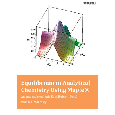 Equilibrium in Analytical Chemistry Using Maple® - An emphasis on Ionic Equilibrium - Part II icon