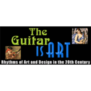 The Guitar Is Art: Rhythms of Art & Design In The 20th Century icon