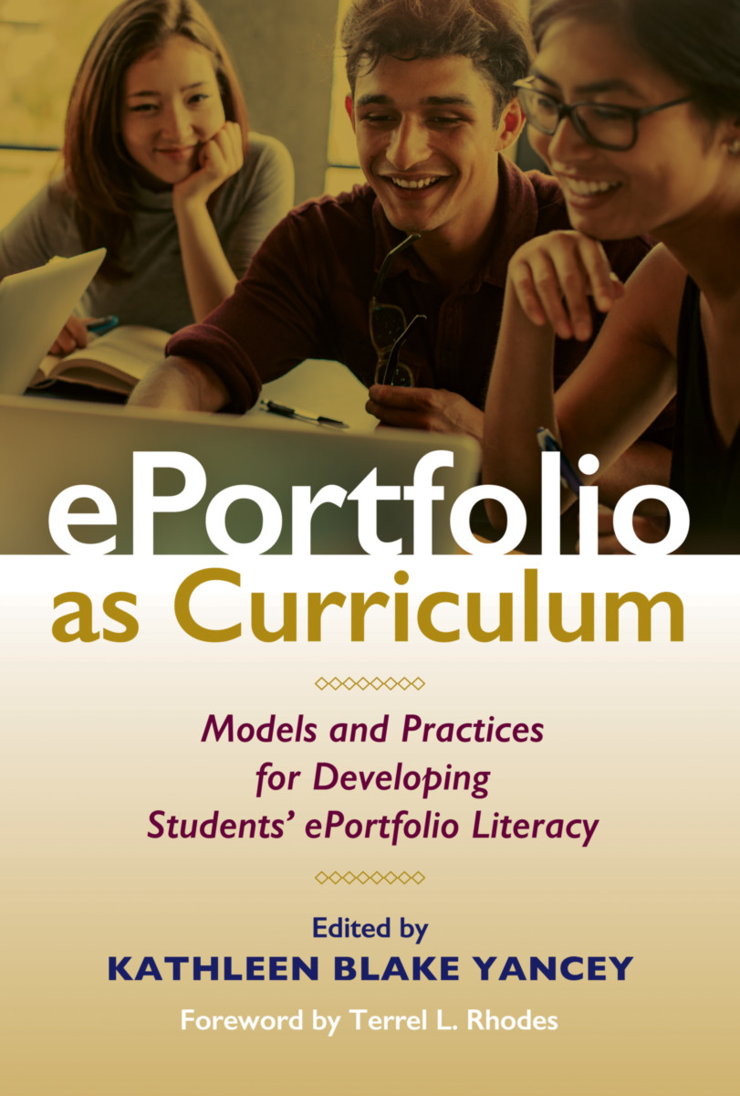 Book cover - ePortfolio As Curriculum, an edited collection