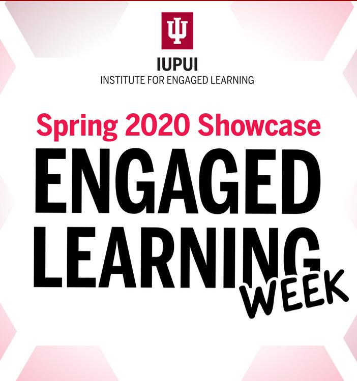 IUPUI Spring 2020 Showcase Engaged Learning Week logo