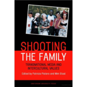 Shooting the Family : Transnational Media and Intercultural Values icon