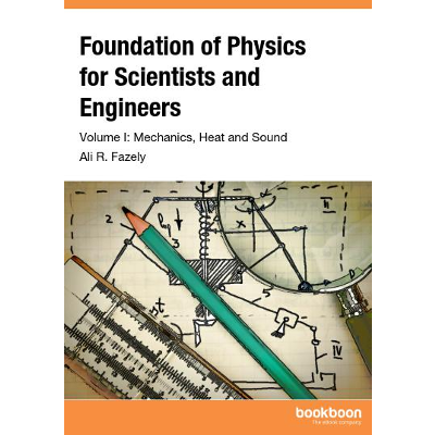 Foundation of Physics for Scientists and Engineers - Volume I: Mechanics, Heat and Sound icon
