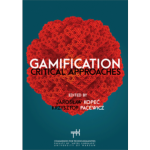 Review: Gamification Critical Approaches