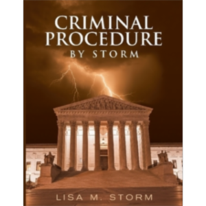Criminal Procedure By Storm